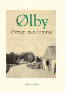 Den nye bog fra Højelse Sognearkiv: Ølby. Øvrige ejendomme.