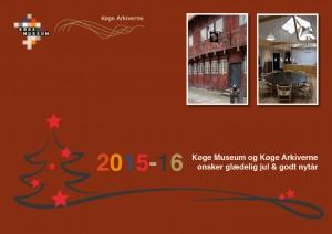 Køge Museum og Køge Arkiverne - Julekort 2015
